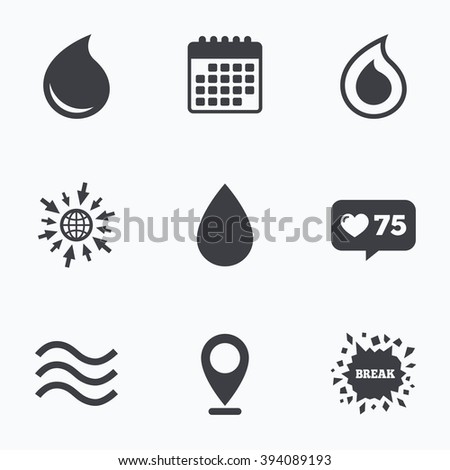 Calendar, like counter and go to web icons. Water drop icons. Tear or Oil drop symbols. Location pointer. - stock vector