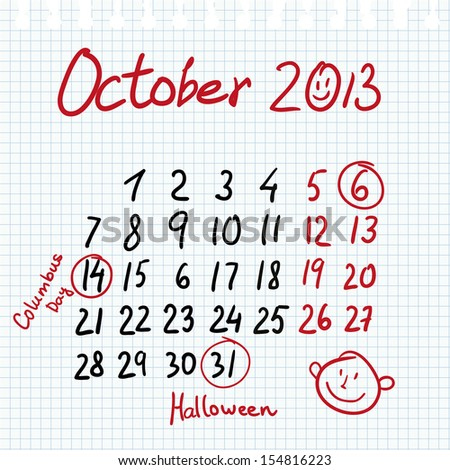 Calendar 2013 october in sketch style on notebook sheet with marked columbus and halloween day - stock vector