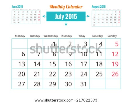Calendar to schedule monthly. July - stock vector
