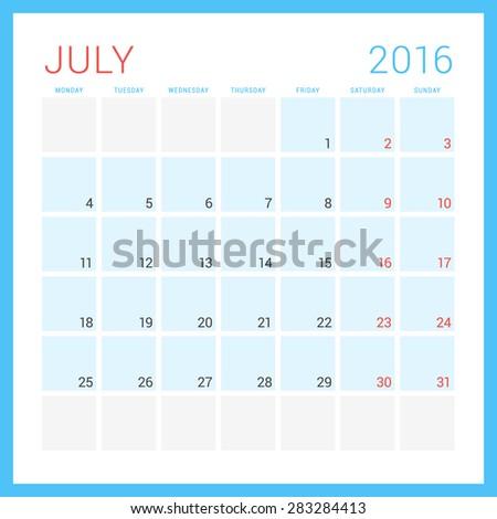 Calendar 2016. Vector Flat Design Template. July. Week Starts Monday - stock vector