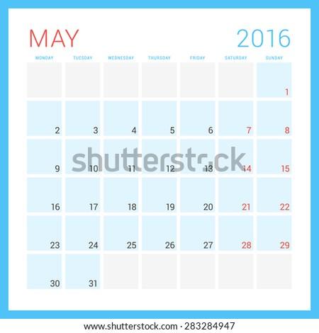 Calendar 2016. Vector Flat Design Template. May. Week Starts Monday - stock vector