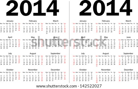 Calendar 2014. Weeks starts from Mondays (left) and Sundays (right). Vector illustration. - stock vector