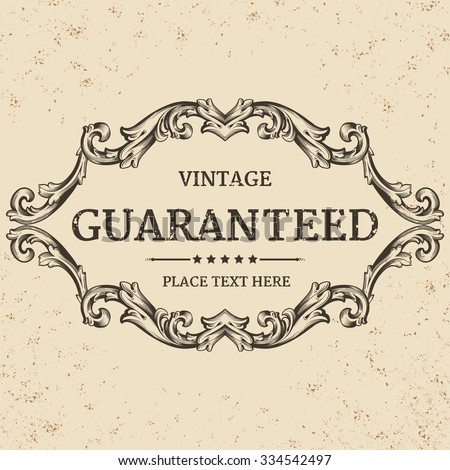 calligraphic design elements: page decoration, Guarantee Label, antique and baroque frames | vintage - stock vector
