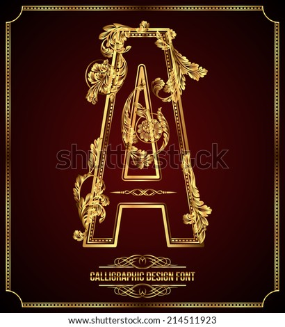 Calligraphic Design Font with Typographic Floral Elements. Premium design elements on dark background. Page Decoration. Retro Vector Gold Letter A - stock vector