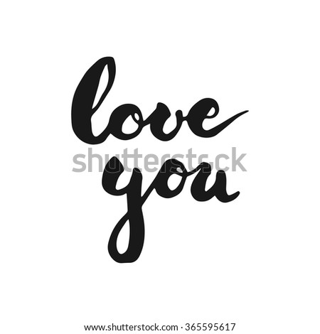 Calligraphy hand written lettering text Love You for greeting with Valentines day  - stock vector