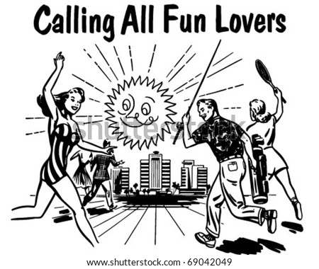 Calling All Fun Lovers - Retro Clipart Illustration - stock vector