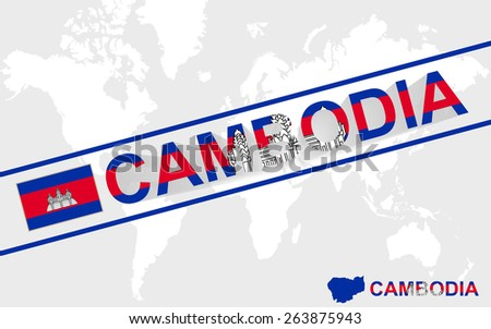 Cambodia map flag and text illustration, on world map - stock vector