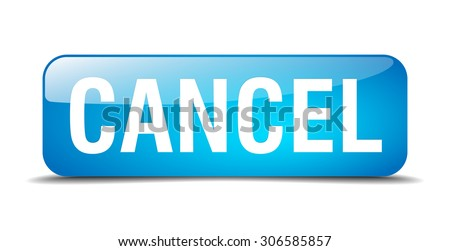 cancel blue square 3d realistic isolated web button - stock vector