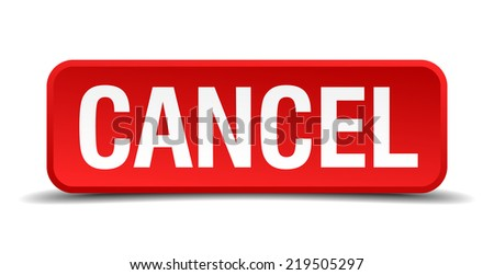 cancel red three-dimensional square button isolated on white background - stock vector