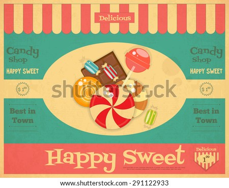 Candy Shop Retro Poster in Vintage Style with Sweets. Vector Illustration. - stock vector