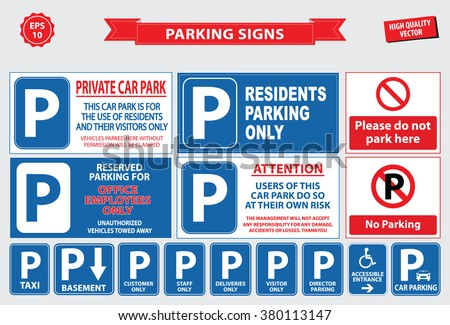 Car Parking Sign (private car park, resident parking only, office parking only, reserved parking, unauthorized vehicles towed away, no parking, please do not park here). - stock vector