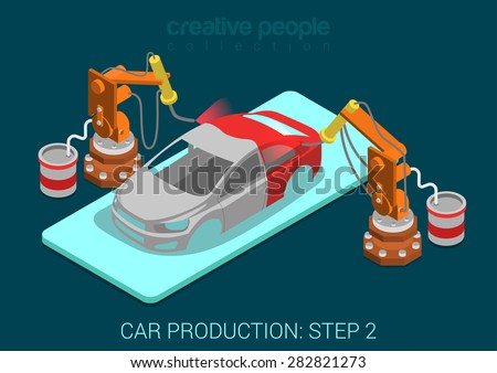 Car production plant process step 2 painting automatic robot works flat 3d isometric infographic concept vector illustration. Spray paint robots in assembly shop. Build creative world collection. - stock vector