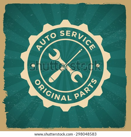 car repair service label on grunge background. vector eps10 illustration - stock vector