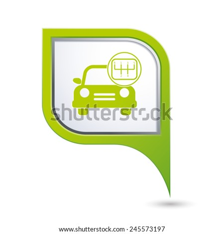 Car service. Car with stick shift on green map pointer. - stock vector