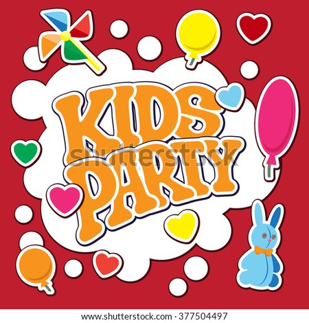 Card for kids party. Vector illustration. It is easy to edit. In gallery also card different colors. Perfect for invitations or announcements.  - stock vector