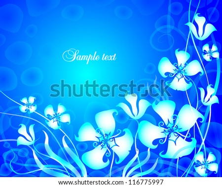 card with blue background and fabulous flowers - stock vector