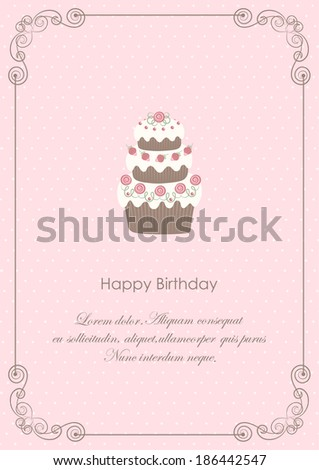 Card with decorated cake on pink with calligraphic frame. Vector background. - stock vector