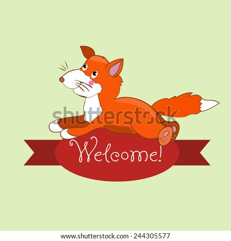 Card with the inscription on the tape Welcome and fox for your business. - stock vector