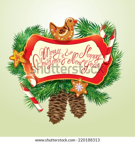 Card with xmas gingerbread, candy canes and fir-tree branches. Hand written text Merry Christmas and Happy New Year. Elements for Christmas and New Year holidays design. - stock vector