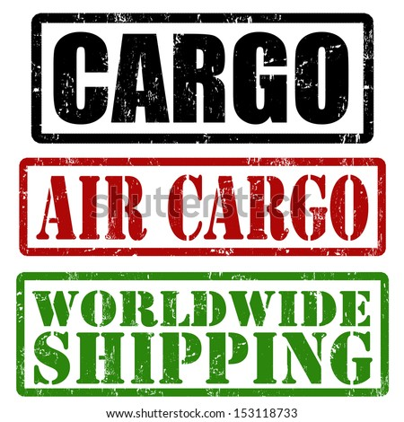 Cargo, air cargo and worldwide shipping grunge rubber stamps, vector illustration - stock vector