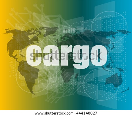 cargo word on touch screen, modern virtual technology background vector quotation marks with thin line speech bubble. concept of citation, info, testimonials, notice, textbox. - stock vector