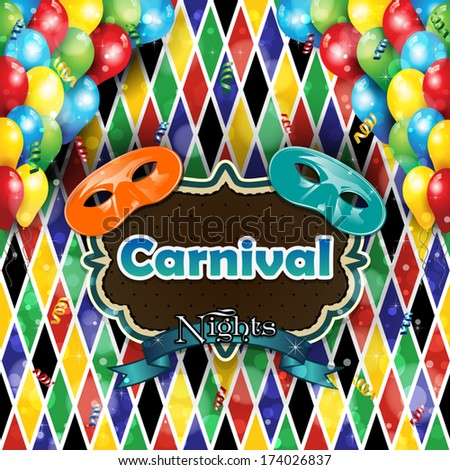 Carnival masks balloons and confetti with  background harlequin-transparency blending effects and gradient mesh-EPS10 - stock vector