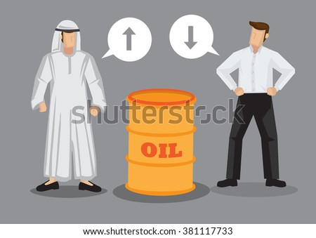 Cartoon Arab man and businessman with speech balloons standing beside a barrel of oil. Vector illustration on oil price concept isolated on grey background. - stock vector