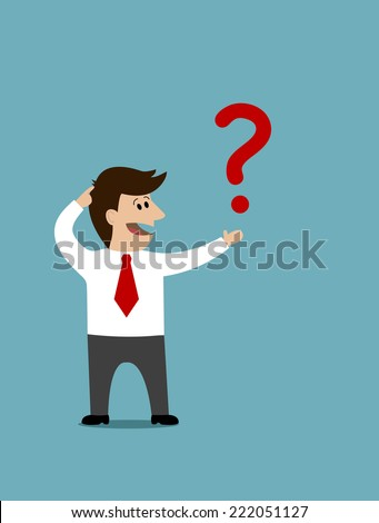 Cartoon businessman holding a question mark in his hand and scratching his head with a puzzled expression - stock vector