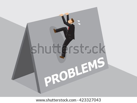 Cartoon businessman trying to climb over high wall with text Problems. Vector illustration on overcoming challenging problems and adversity in business concept isolated on plain background. - stock vector