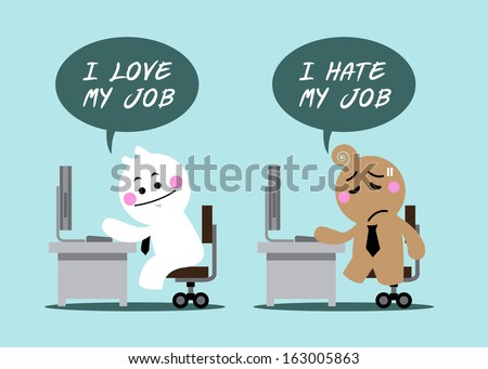 "cartoon cute business man with text in balloons ""i love my job"" and ""i hate my job"" officer vision in company concepts - stock vector"