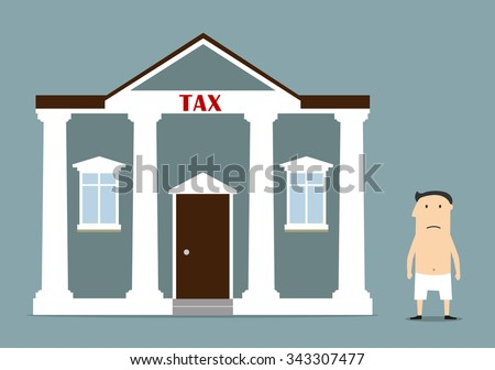 Cartoon depressed businessman was left without anything after taxes. For bankruptcy and tax problem concept design - stock vector