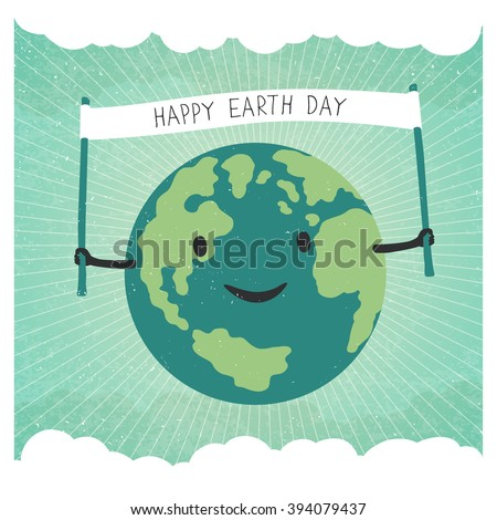 "Cartoon Earth Illustration. Planet smile and hold banner with ""Happy Earth Day"" words. On sunbeam rays background. Sky with clouds background. Grunge layers easily edited. - stock vector"