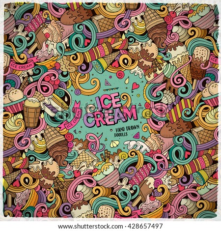 Cartoon hand drawn doodles Ice Cream illustration. Line art colorful frame detailed, with lots of objects vector design background - stock vector