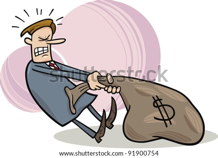 cartoon illustration of businessman dragging huge sack of dollars - stock vector