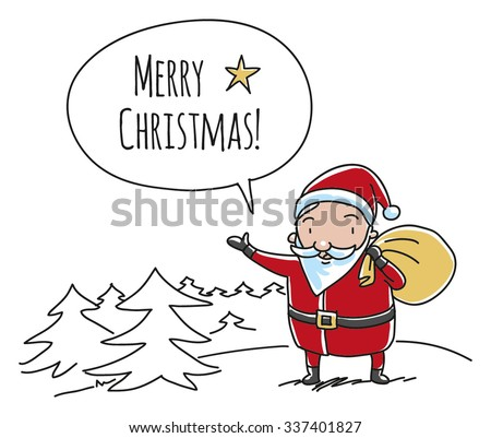 Cartoon Santa Claus for Christmas greeting Cards and invitations. Hand drawn doodle vector illustration. - stock vector