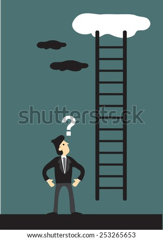 Cartoon vector illustration looking at a ladder going up the cloud with a question mark above his head. Business concept and metaphor for corporate ladder.  - stock vector