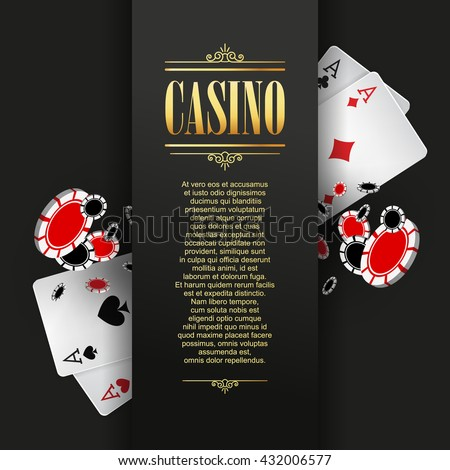 Casino poster or banner background or flyer template. Casino invitation with Playing Cards and Poker Chips. Game design. Playing casino games. Vector illustration. - stock vector