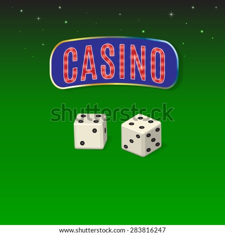 Casino sign with dice presented against the stellar sky passing into cloth of a playing table. - stock vector