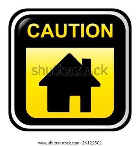 Caution - home - stock vector