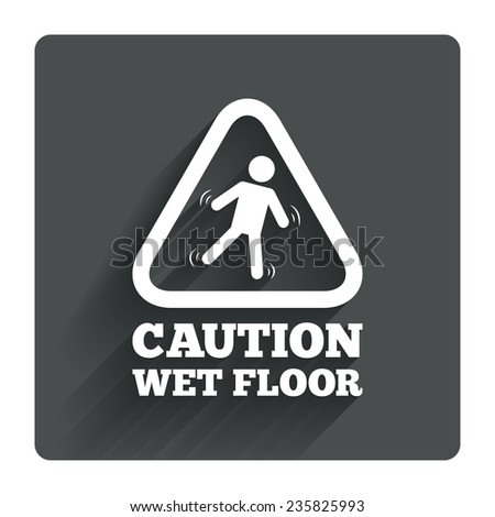 Caution wet floor sign icon. Human falling triangle symbol. Gray flat square button with shadow. Modern UI website navigation. Vector - stock vector