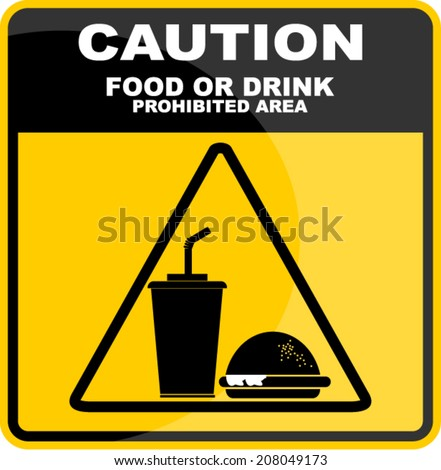 caution with food or drink  - stock vector