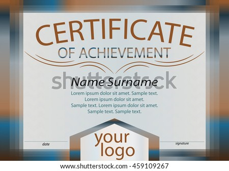 Certificate of achievement or diploma. Brown and blue frame. Reward. Winning the competition. Award winner. Vector illustration. The text on separate layer.  - stock vector