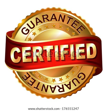 Certified guarantee golden label with ribbon.  Vector illustration. - stock vector