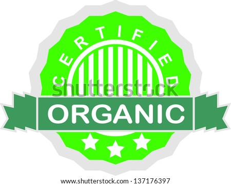 Certified organic label - stock vector