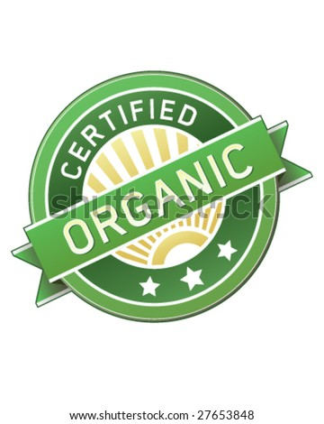 Certified organic label or sticker for products - vector illustration - stock vector