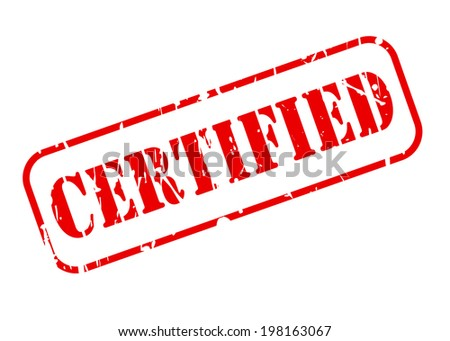 CERTIFIED red text stamp on white background - stock vector