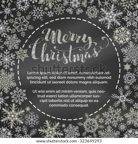 "Chalk Merry Christmas background. Hand-drawn vintage snowflakes on blackboard background. Hand-written lettering ""Merry Christmas"". There is copy space for your text inside the circle. - stock vector"