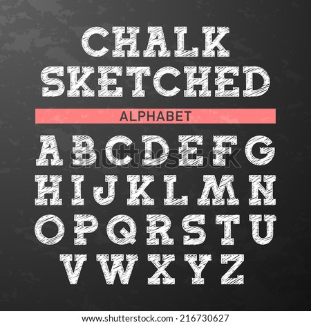 Chalk sketched font, alphabet. Vector. - stock vector