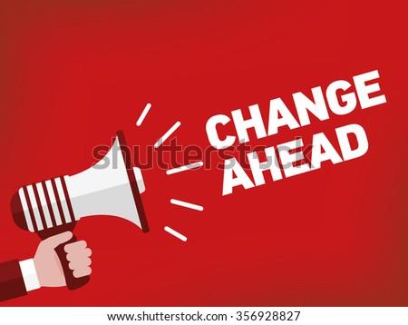 CHANGE AHEAD - stock vector