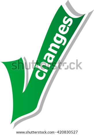 change word on green check mark symbol and icon for approved design concept and web graphic on white background.green check mark. vector check mark button. check mark icon - stock vector